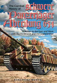 JJ Fedorowicz Publishing   N/A Combat History of Schwere Panzerjager-Abteilung 654, in Action in the East and West JJF0060