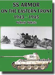 JJ Fedorowicz Publishing   N/A SS Armor On the Eastern Front 1943-45 JJF086