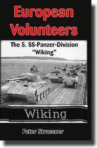 """JJ Fedorowicz Publishing   N/A European Volunteers: The 5. SS-Panzer-Division """"Wiking"""" JJF088"""