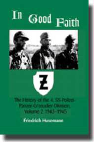 JJ Fedorowicz Publishing   N/A In Good Faith: Vol. 2 The History of the 4.SS-Polizei-Panzer-Grenadier-Division JJF100