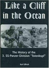 JJ Fedorowicz Publishing   N/A Like a Cliff in the Ocean: History of the 3.SS-Pz.Div 'Totenkopf' JJF6G