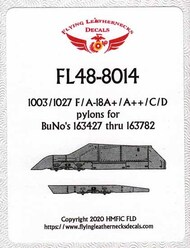 1003/1027 F-18A+ to F-18D Hornet Pylons for BuNo's 163427 thru 163782 #ORDFL488014