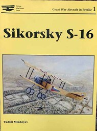 Flying Machine Press   N/A Sikorsky S-16 FMP2001