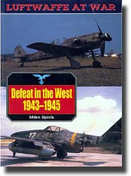 Greenhill Publications   N/A Collection - Defeat in the West, 1943-45 GH2006