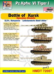 H-Model Decals  1/72 Pz.Kpfw.VI Tiger I Battle of Kursk (SS-Pz.Kp. 'Leibstandarte AH'), Pt.3 . TEMPORARILY SAVE 1/3RD!!! HMT72007