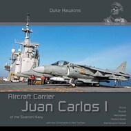 HMH-Publications   N/A Duke Hawkins: Aircraft Carrier Juan Carlos I of the Spanish Navy DH-S001