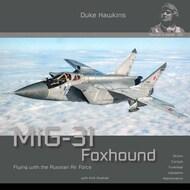 HMH-Publications   N/A Duke Hawkins: Mikoyan MiG-31 Foxhound HMHP012