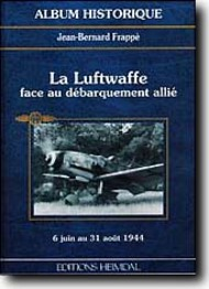 Heimdal Editions   N/A Collection - La Luftwaffe Face Au Debarquement Alliee EH060