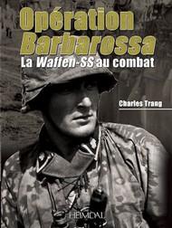 Heimdal Editions   N/A Operation Barbarossa La Waffen-SS au combat EH3632