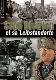 Heimdal Editions   N/A Sepp Dietrich et sa Leibstandarte EH4110