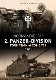 Heimdal Editions   N/A 2. Panzerdivision En Normandie. Volume 1, Juin-Juillet 1944 EH4363