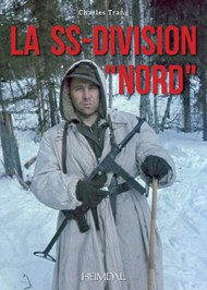 """Heimdal Editions   N/A La SS-Division """"Nord"""" EH4608"""