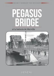 Pegasus Bridge et la batterie de Merville  #EH4820