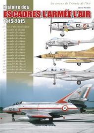 Heimdal Editions   N/A Histoire des Escadres de l'armTe de l'air EH4837