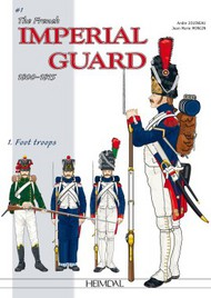 Heimdal Editions   N/A The French Imperial Guard 1800-1815. Volume 1 EH4950