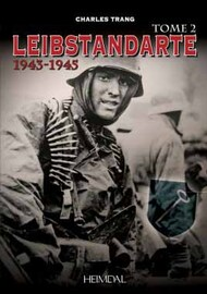 Heimdal Editions   N/A Leibstandarte Tome 2 1943-1945 EH5407