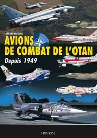 Heimdal Editions   N/A Avions de Combat de L'Otan depuis 1949 EH5537