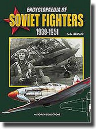 Histoire And Collections Books   N/A Collection - Encylopedia of Soviet Fighters HNC1333