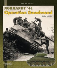 Histoire And Collections Books   N/A Goodwood Normandy, July 44 HNC0391