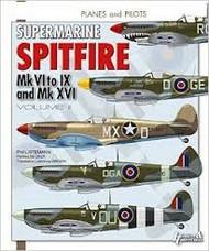 Planes & Pilots 21: Supermarine Spitfire Mk VI to IX & Mk XVI Vol.2 #HNC1021