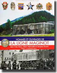 Histoire And Collections Books   N/A La Ligne Maginot: Tome 4 La fortification alpine HNC1406