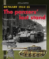 Histoire And Collections Books   N/A Hungary 1944-1945 The Panzers Last Strikes HNC1558