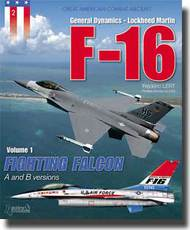 Histoire And Collections Books   N/A General Dynamics-Lockheed Martin F-16 Volume 1: Fighting Falcon - A and B Versions HNC1902