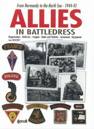 Histoire And Collections Books   N/A Allies in Battledress From Normandy to the North Sea - 1944-45 HNC1916