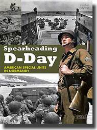 Spearheading D-Day: American Special Units in Normandy #HNC2012