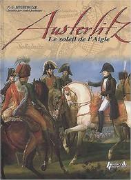 Histoire And Collections Books   N/A Austerlitz: Le Soleil De L'Aigle HNC2463