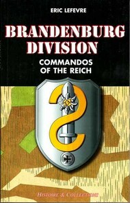 Histoire And Collections Books   N/A Collection - Brandenburg Division - Commandos of the Reich HNC2734