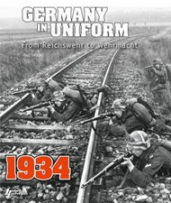 Histoire And Collections Books   N/A Germany in Uniform - 1934 From Reichswehr to Wehrmacht Volume I HNC2814