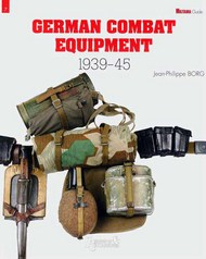 Histoire And Collections Books   N/A German Combat Equipment 1939-1945 HNC304