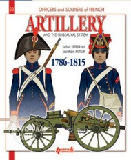 Histoire And Collections Books   N/A French Artillery and the Gribeauval System: Vol.1 1786-1815 HNC3187