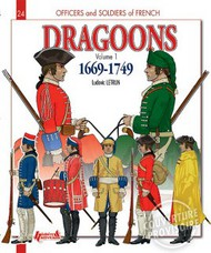 Histoire And Collections Books   N/A French Dragoons. Volume 1 1669-1749 HNC3545