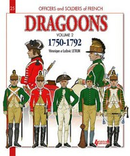 Histoire And Collections Books   N/A French Dragoons. Volume 2 1750-1762 HNC4238