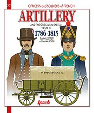 Histoire And Collections Books   N/A French Artillery and the Gribeauval System Volume 2: 1786-1815 HNC4320