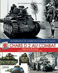 Histoire And Collections Books   N/A Chars D2 Au Combat Les Elephants De Guerre Du Colonel De Gaulle HNC4450