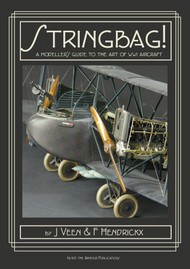 Inside The Armour Publications   N/A Stringbag! The Modelers Guide to the Art of WWI Aircraft IAP58831