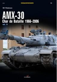 Kagero Books   N/A Photosniper: AMX 30 Char de Bataille 1966-2006 Vol.II KAG12