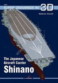 Kagero Books   N/A Super Drawings 3D: Japanese Aircraft Carrier Shinano KAG16046