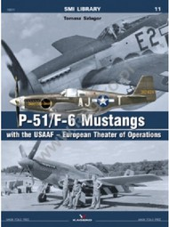 Kagero Books   N/A SMI Library: P-51/F6 Mustangs w/the USAAF European Theater of Operations KAG19011
