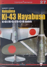 Kagero Books   N/A Topdrawings: Nakajima Ki-43 Hayabusa Ki-43I/II/III Models KAG7027