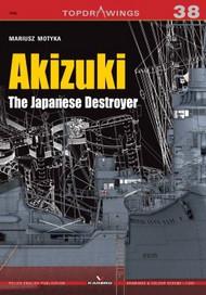 Kagero Books   N/A Topdrawings: Akizuki the Japanese Destroyer KAG7266
