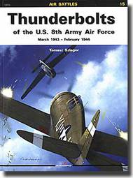 Kagero Books  N/A Thunderbolts US 8th Army Air Force KAG12015