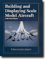Kalmbach Books   N/A Collection - Building & Displaying Scale Model Aircraft KAL12151