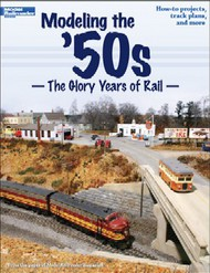 Kalmbach Books   Modeling the '50's - The Glory Days of Rail KAL12456
