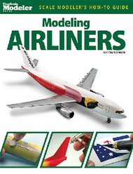 Kalmbach Books   Scale Modeler's How to Guide Modeling Airliners KAL12470