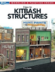 Kalmbach Books   Modeling & Painting How to Kitbash Structures KAL12472
