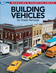 Kalmbach Books   N/A Building Vehicles for Model Railroads KAL12810